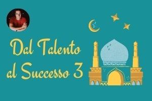Dal Talento al Successo (3)